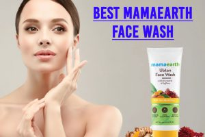 5 Best Mamaearth Face Wash For Skin Care